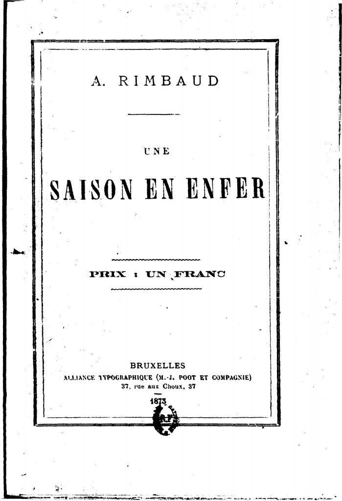 Arthur Rimbaud une saison en enfer - Cours Thierry